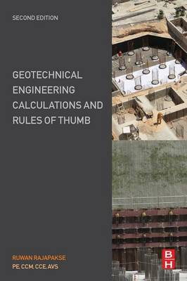 Geotechnical Engineering Calculations and Rules of Thumb (Paperback)