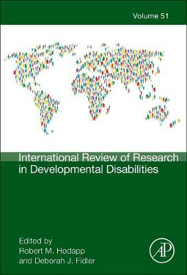 International Review of Research in Developmental Disabilities: Volume 51 - International Review of Research in Developmental Disabilities (Hardback)