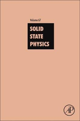Solid State Physics: Volume 67 - Solid State Physics (Hardback)