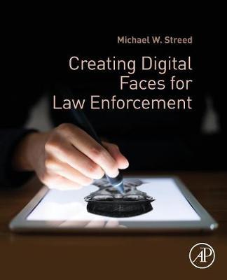 Creating Digital Faces for Law Enforcement (Paperback)