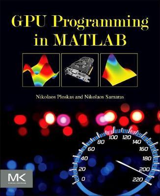 GPU Programming in MATLAB (Paperback)