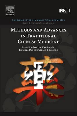 Methods and Advances in Traditional Chinese Medicine (Paperback)