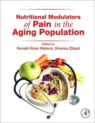 Nutritional Modulators of Pain in the Aging Population (Hardback)