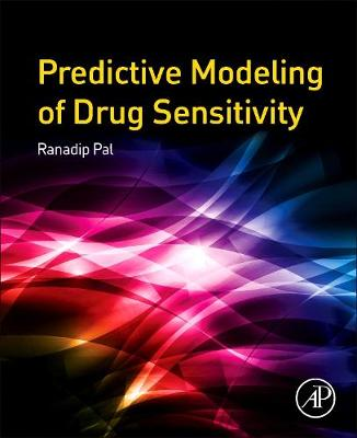 Predictive Modeling of Drug Sensitivity (Paperback)