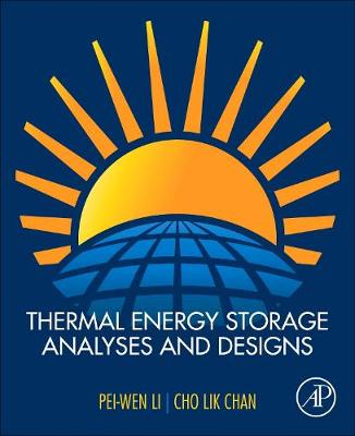 Thermal Energy Storage Analyses and Designs (Paperback)