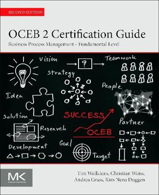 OCEB 2 Certification Guide: Business Process Management Fundamental Level (Paperback)