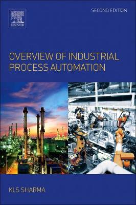 Overview of Industrial Process Automation (Paperback)