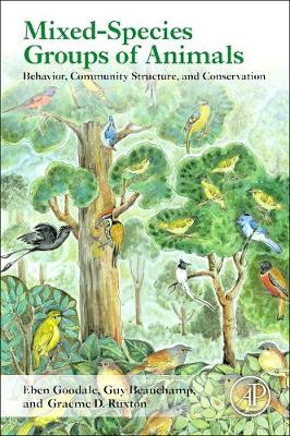 Mixed-Species Groups of Animals: Behavior, Community Structure, and Conservation (Paperback)
