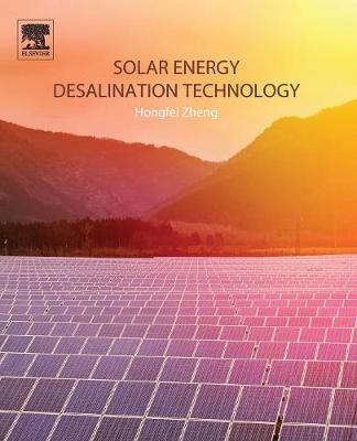 Solar Energy Desalination Technology (Paperback)