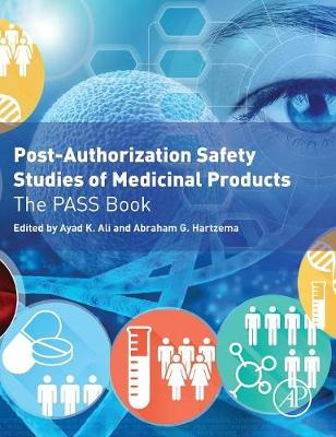 Post-Authorization Safety Studies of Medicinal Products: The PASS Book (Hardback)