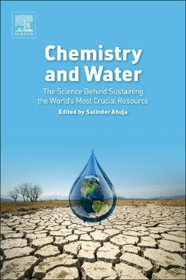 Chemistry and Water: The Science Behind Sustaining the World's Most Crucial Resource (Paperback)
