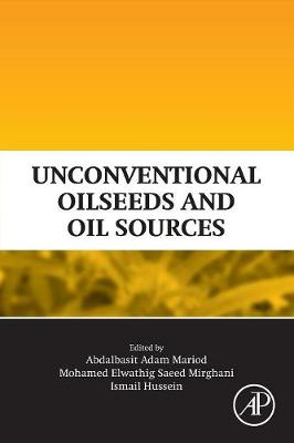 Unconventional Oilseeds and Oil Sources (Paperback)
