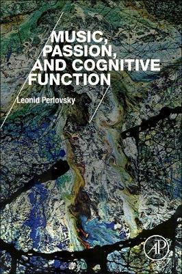 Music, Passion, and Cognitive Function (Paperback)