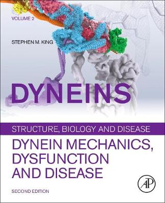 Dyneins: Dynein Mechanics, Dysfunction, and Disease (Hardback)