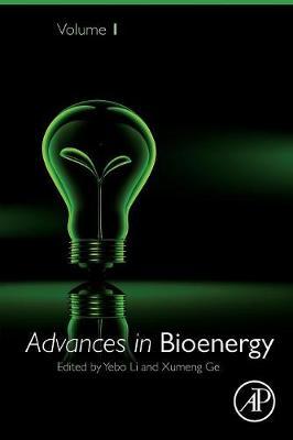 Advances in Bioenergy: Volume 1 - Advances in Bioenergy (Paperback)