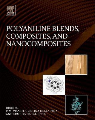 Polyaniline Blends, Composites, and Nanocomposites (Hardback)