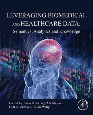 Cover Leveraging Biomedical and Healthcare Data: Semantics, Analytics and Knowledge
