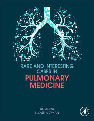 Rare and Interesting Cases in Pulmonary Medicine (Paperback)