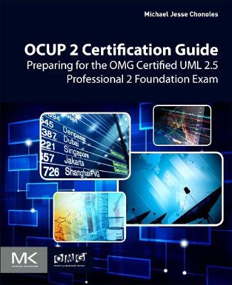 OCUP 2 Certification Guide: Preparing for the OMG Certified UML 2.5 Professional 2 Foundation Exam (Paperback)