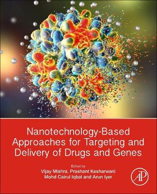 Nanotechnology-Based Approaches for Targeting and Delivery of Drugs and Genes (Paperback)