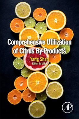 Comprehensive Utilization of Citrus By-Products (Paperback)