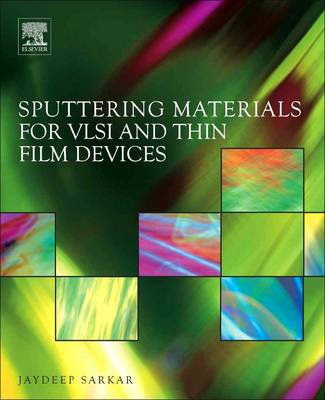 Sputtering Materials for VLSI and Thin Film Devices (Paperback)