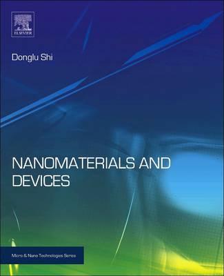 Nanomaterials and Devices - Micro & Nano Technologies (Paperback)