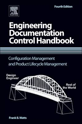 Engineering Documentation Control Handbook: Configuration Management and Product Lifecycle Management (Paperback)