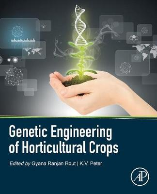 Genetic Engineering of Horticultural Crops (Paperback)