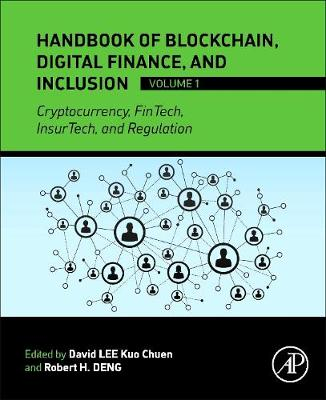 Handbook of Blockchain, Digital Finance, and Inclusion, Volume 1: Cryptocurrency, FinTech, InsurTech, and Regulation (Paperback)