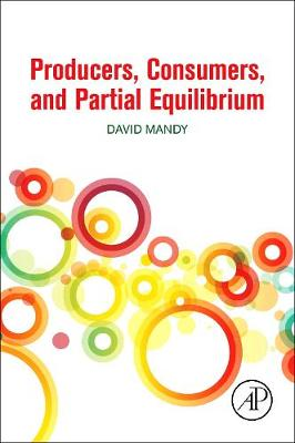 Producers, Consumers, and Partial Equilibrium (Paperback)