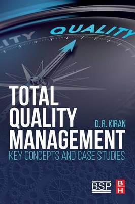Total Quality Management: Key Concepts and Case Studies (Paperback)