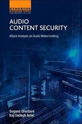 Audio Content Security: Attack Analysis on Audio Watermarking (Paperback)