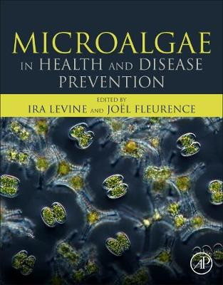 Microalgae in Health and Disease Prevention (Paperback)