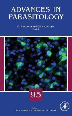 Echinococcus and Echinococcosis, Part A: Volume 95 - Advances in Parasitology (Hardback)