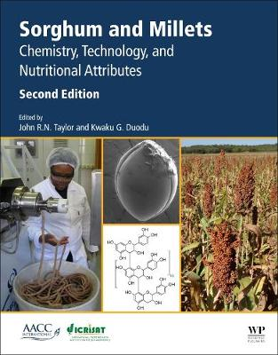 Sorghum and Millets: Chemistry, Technology, and Nutritional Attributes (Paperback)