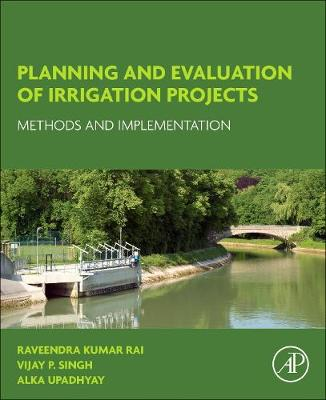 Planning and Evaluation of Irrigation Projects: Methods and Implementation (Paperback)