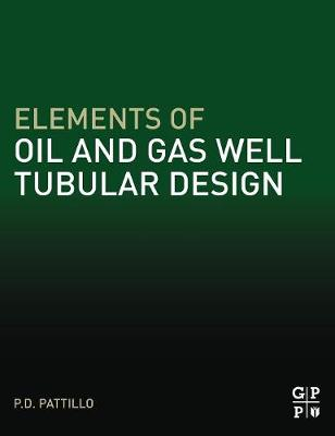 Elements of Oil and Gas Well Tubular Design (Hardback)