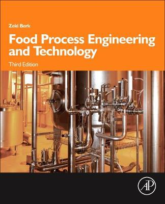Food Process Engineering and Technology - Food Science and Technology (Hardback)