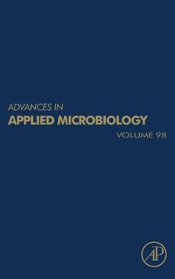 Advances in Applied Microbiology: Volume 93 - Advances in Applied Microbiology (Hardback)