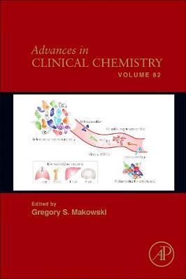 Advances in Clinical Chemistry: Volume 71 - Advances in Clinical Chemistry (Hardback)