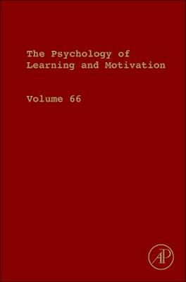 Psychology of Learning and Motivation: Volume 63 - Psychology of Learning and Motivation (Hardback)