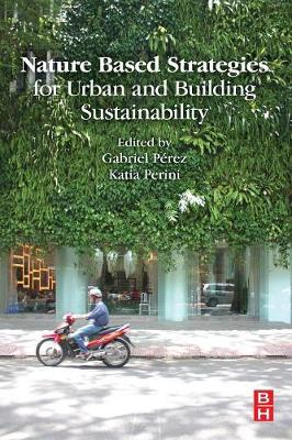 Nature Based Strategies for Urban and Building Sustainability (Paperback)