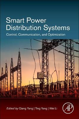 Smart Power Distribution Systems: Control, Communication, and Optimization (Paperback)