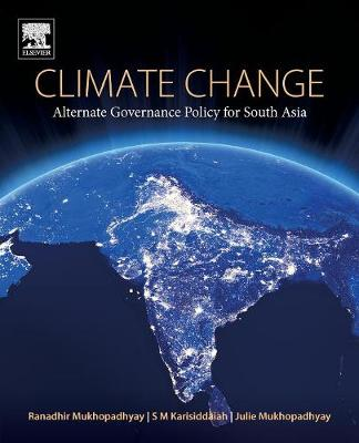 Climate Change: Alternate Governance Policy for South Asia (Paperback)