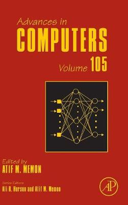 Advances in Computers: Volume 99 - Advances in Computers (Hardback)