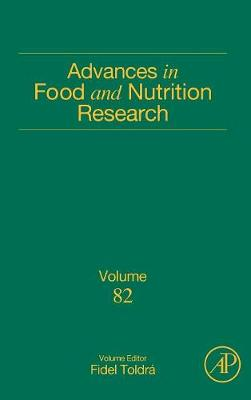 Advances in Food and Nutrition Research: Volume 82 - Advances in Food and Nutrition Research (Hardback)