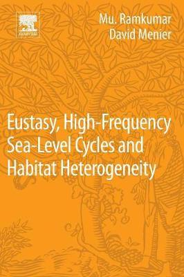 Eustasy, High-Frequency Sea Level Cycles and Habitat Heterogeneity (Paperback)