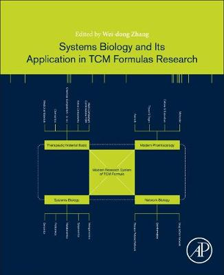 Systems Biology and Its Application in TCM Formulas Research (Paperback)