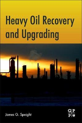 Heavy Oil Recovery and Upgrading (Paperback)